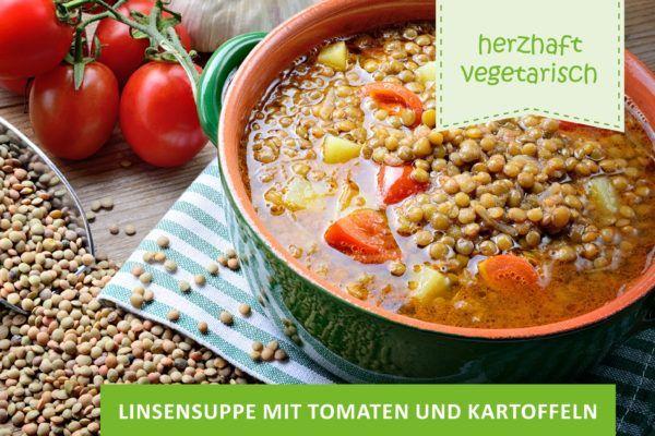 Linsensuppe mit Tomaten und Kartoffeln