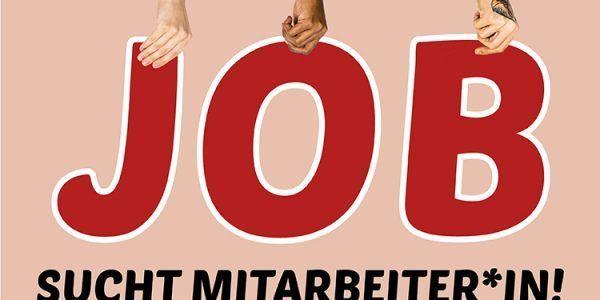 Job sucht Mitarbeiter*in